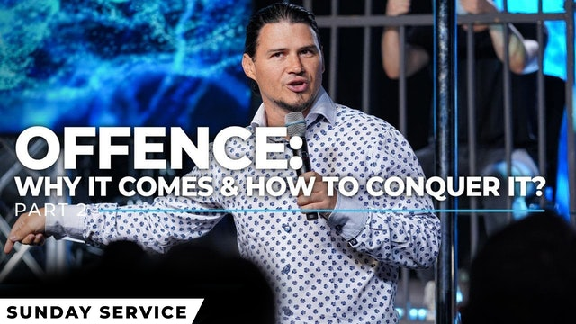 OFFENCE - Why it comes & How to conquer it - Part 2