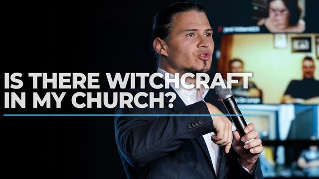 Is There Witchcraft In My Church?