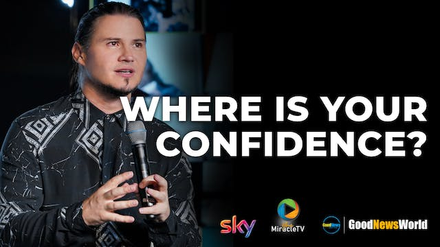 Where Is Your Confidence?