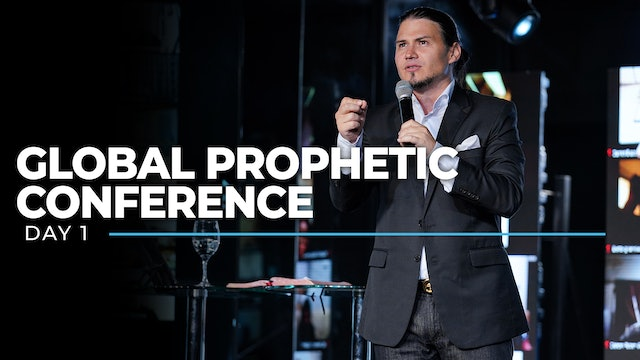 Global Prophetic Conference - Day 1
