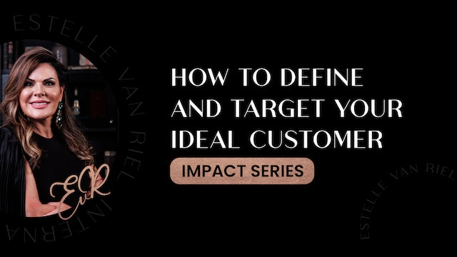 How To Define And Target Your Ideal Customer