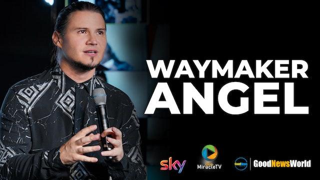 Waymaker Angel