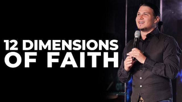 12 Dimensions Of Faith