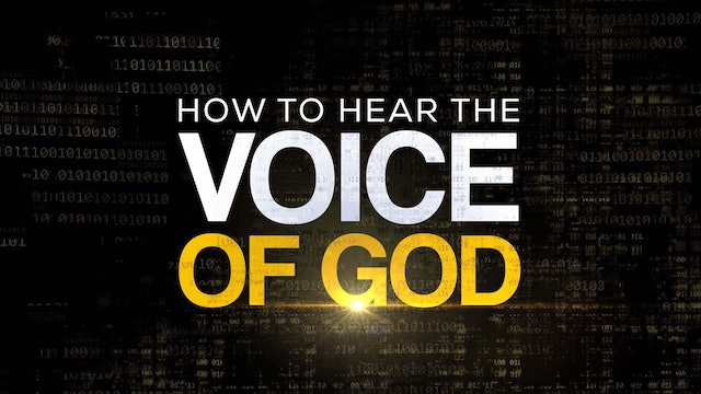 How To Hear The Voice Of God - Session 1