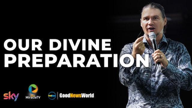 Our Divine Preparation