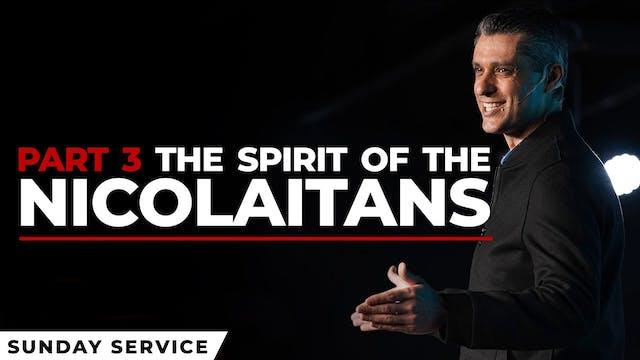 The Spirit of Nicolaitans - Part 3