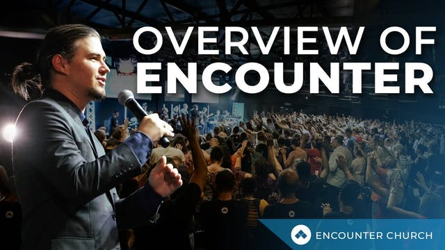 Overview of Encounter