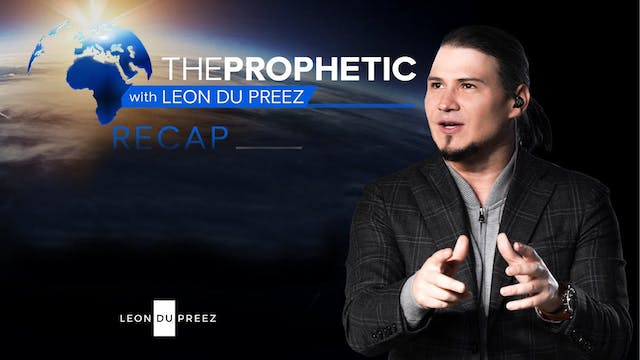 The Prophetic - RECAP