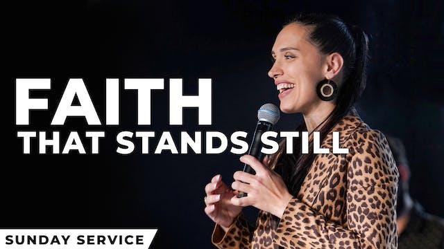 Faith That Stands Still