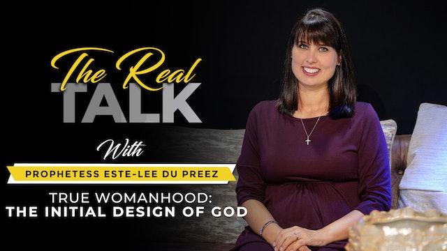 True Womanhood | The Initial Design Of God