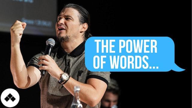 The Power of Words | Speak Life