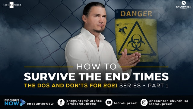 How To Survive The End Times | Secrets I Must Know For 2021 - Part 1