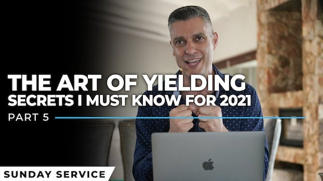 The Art Of Yielding | Secrets I Must ...