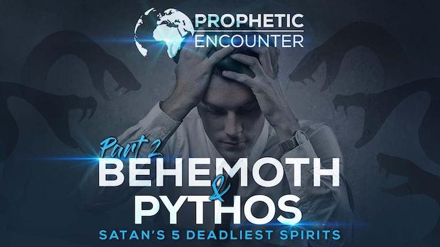 Behemoth & Pythos - Satan's 5 Most Deadliest Spirits