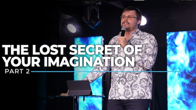 Hidden Biblical Secrets About The Power Of Your Imagination - Part 2