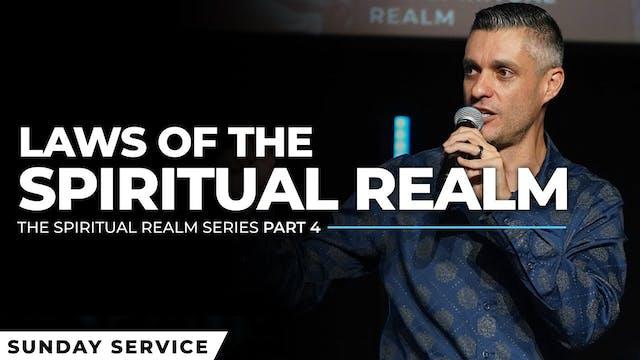 The Spiritual Realm - Part 4