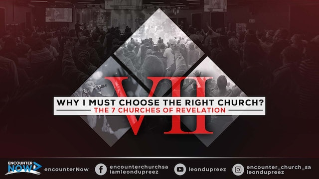 Why Must I Choose The Right Church - Part 1