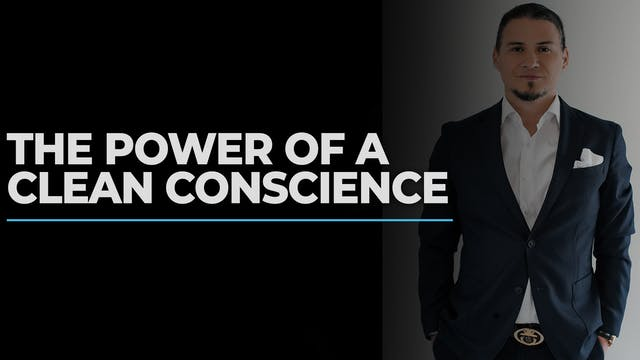 The Power Of A Conscience