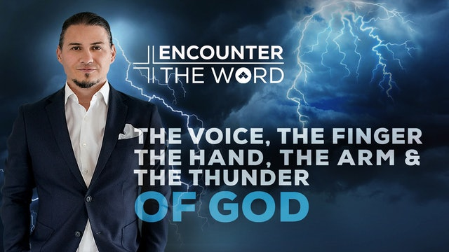 The Voice, The Finger, The Hand, The Arm & The Thunder of God