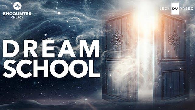 Dream School - Part 3