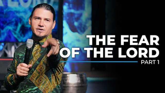 The Fear Of The Lord - Part 1
