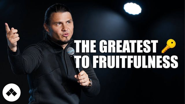 The Greatest Key To Fruitfulness