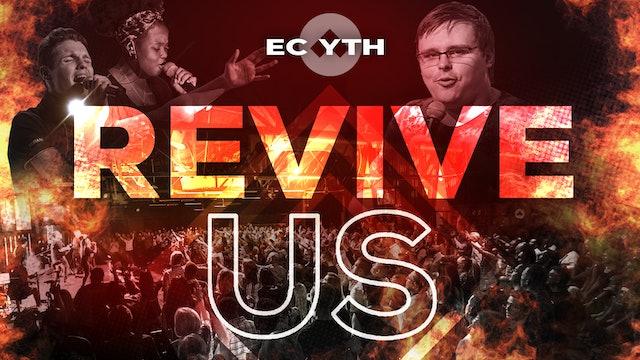 Revive Us   EC YTH