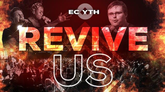Revive Us | EC YTH