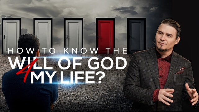 How To Know The Will Of God For My Life?
