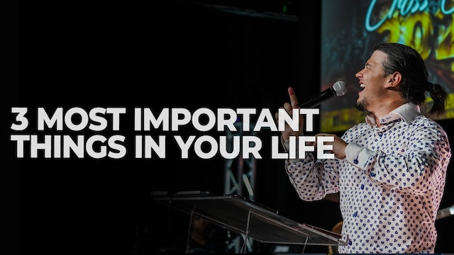 3 Most Important Things In Your Life