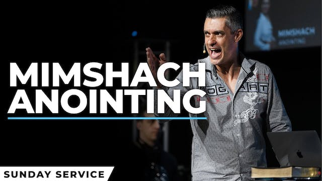 Mimshach Anointing