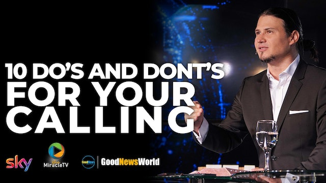 10 Do's And Dont's For Your Calling