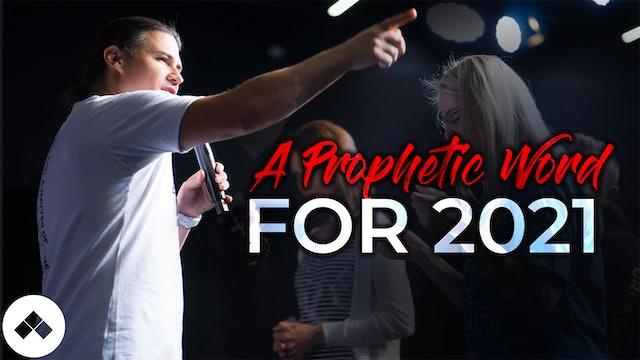 A Prophetic Word (Prophetic Speed 2021)