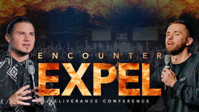 Expel Deliverance Conference