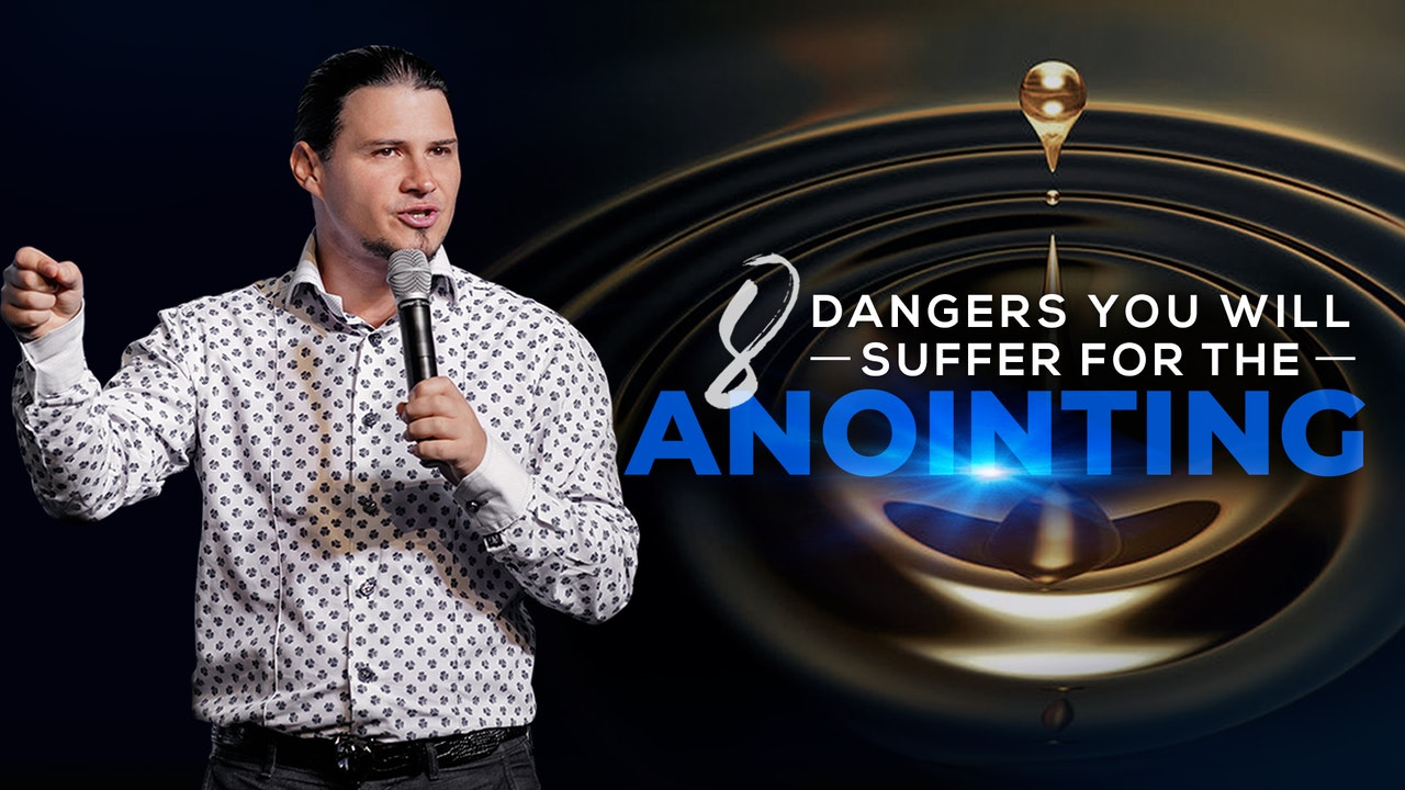 8 Dangers You Will Suffer For The Anointing