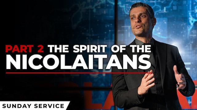 The Spirit of Nicolaitans - Part 2