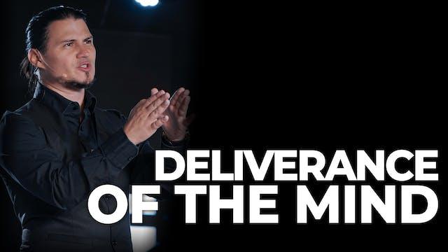 Deliverance Of The Mind