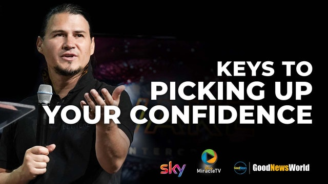 Keys To Picking Up Your Confidence