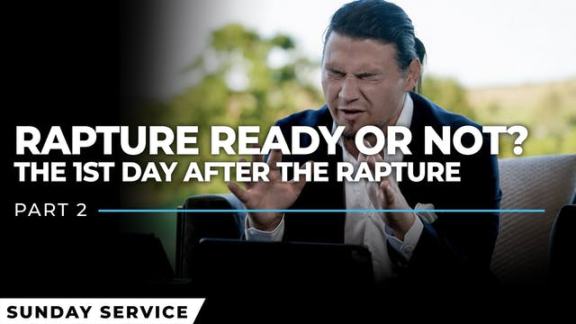 Rapture Ready or Not? - Part 2 | The ...