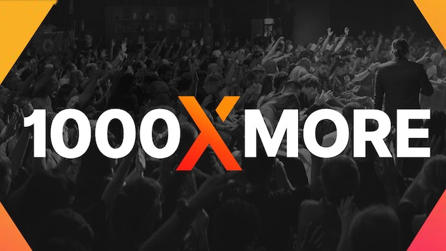 1000 X More