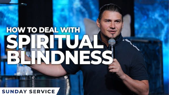 Dealing with Spiritual Blindness