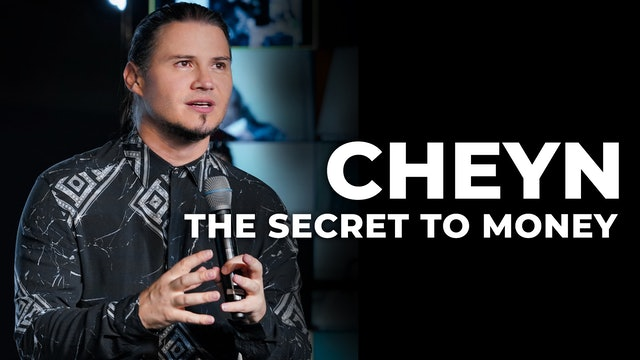 Cheyn | The Secret To Money