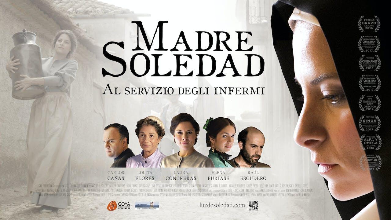 Madre Soledad, Al servizio degli infermi (Italian)