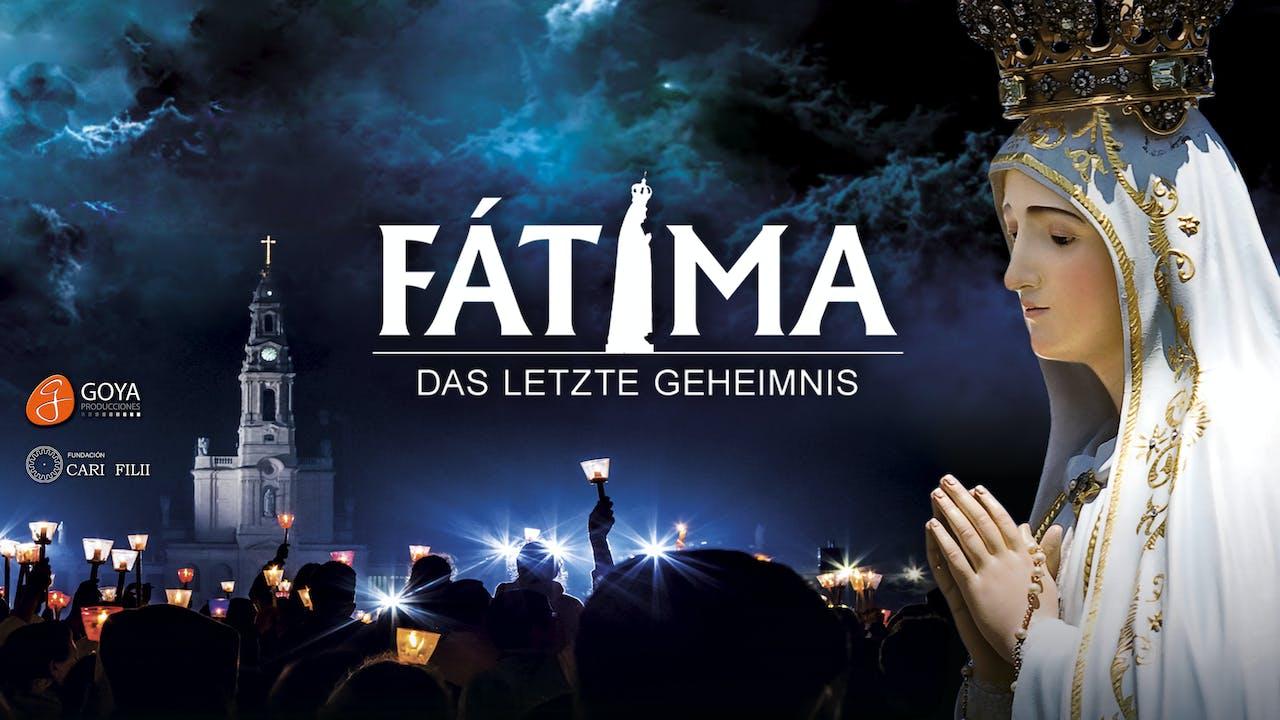 Fatima das letzte Geheimnis (German)