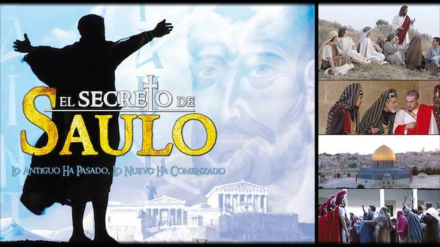 El Secreto de Saulo - Vida de San Pablo