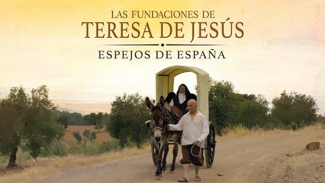 LAS  FUNDACIONES  DE  TERESA DE JESÚS. Espejos de España