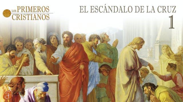 1. EL ESCÁNDALO DE LA CRUZ