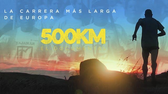 500KM La carrera más larga de Europa