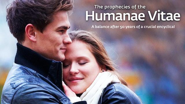 The prophecies of Humanae Vitae
