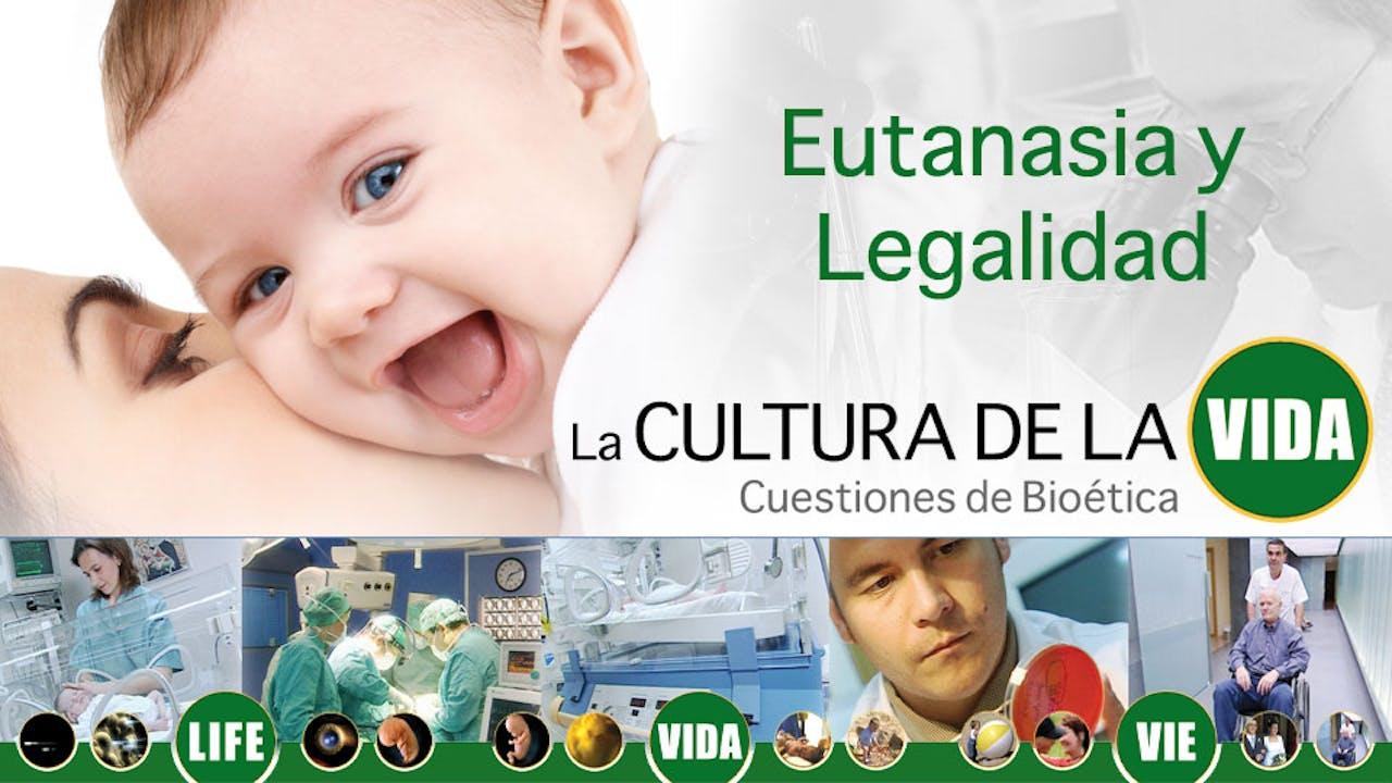 Eutanasia y Legalidad